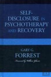 Selfdisclosure In Psychotherapy & Recove