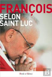 Selon Saint Luc
