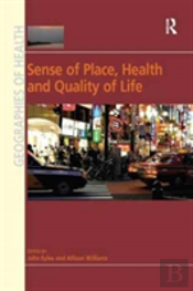 Sense Of Place Health And Quality