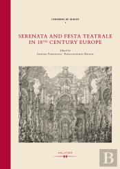 Serenata And Festa Teatrale In 18th Century Europe