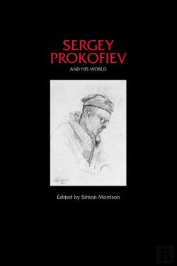 Bertrand.pt - Sergey Prokofiev And His World