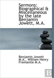 Sermons: Biographical & Miscellaneous By