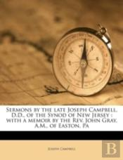 Sermons By The Late Joseph Campbell, D.D