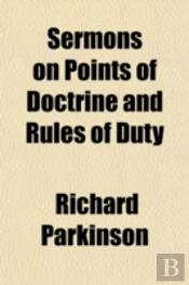 Sermons On Points Of Doctrine And Rules