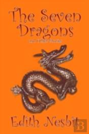 Seven Dragons And Other Stories