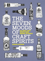 Seven Moods Of Craft Spirits