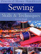 Sewing Skills And Techniques