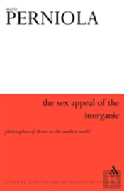 Sex Appeal Of The Inorganic