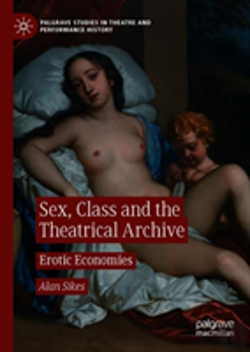 Bertrand.pt - Sex, Class And The Theatrical Archive