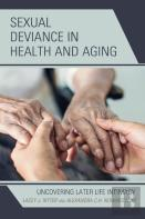 Sexual Deviance In Health And Aging