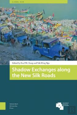Bertrand.pt - Shadow Exchanges Along The New Silk Roads