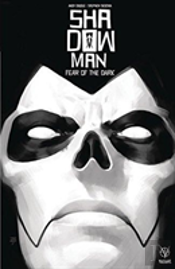Shadowman (2018) Volume 1: Fear Of The Dark