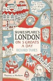 Shakespeare London In 5 Groats