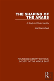 Shaping Of The Arabs Rle Soc Me