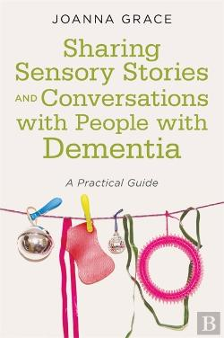 Bertrand.pt - Sharing Sensory Stories And Conversations With People With Dementia