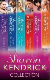 Sharon Kendrick Collection (Mills & Boon E-Book Collections) (Revenge Is Sweet - Book 1)