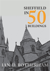 Sheffield In 50 Buildings