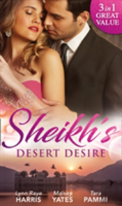 Sheikh'S Desert Desire: Carrying The Sheikh'S Heir (Heirs To The Throne Of Kyr, Book 2) / Forged In The Desert Heat / The True King Of Dahaar (A Dynasty Of Sand And Scandal, Book 2) (Heirs To The Thro