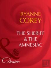 Sheriff & The Amnesiac