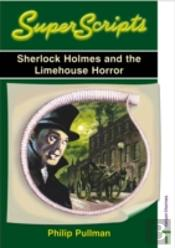 Sherlock Holmes And The Limehouse Horror