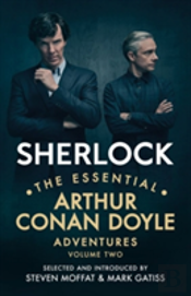 Sherlock: The Essential Arthur Conan Doyle Adventures Volume 2