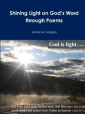 Shining Light On God'S Word Through Poems