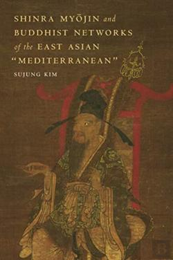 Bertrand.pt - Shinra Myojin And Buddhist Networks Of The East Asian