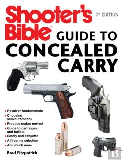 Bertrand.pt - Shooters Bible Guide To Concealed Carry, 2nd Edition