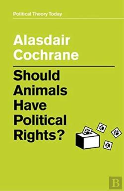 Bertrand.pt - Should Animals Have Political Rights?