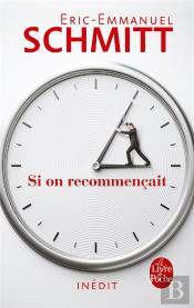 Si On Recommençait