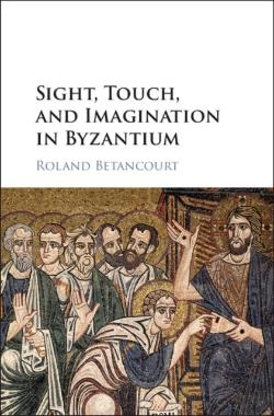 Bertrand.pt - Sight, Touch, And Imagination In Byzantium