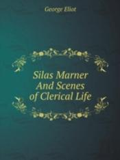 Silas Marner And Scenes Of Clerical Life