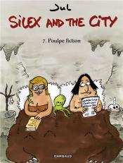 Silex And The City T7 Poulpe Fiction