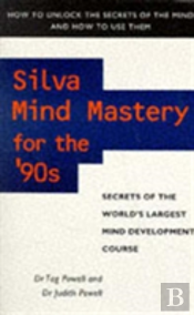 Silva Mind Mastery For The 90s