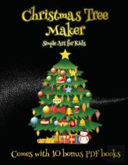 Simple Art For Kids (Christmas Tree Maker)