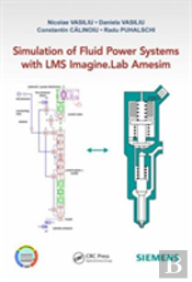 Simulation Of Fluid Power Systems With Lms Amesim
