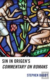 Sin In Origens Commentary On Romans