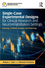 Single-Case Experimental Designs For Clinical And Research Settings