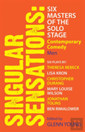 Singular Sensations: Six Masters Of The Solo Stage