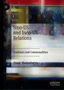 Sino-Us And Indo-Us Relations