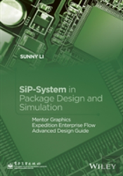 Sip-System In Package Design And Simulation