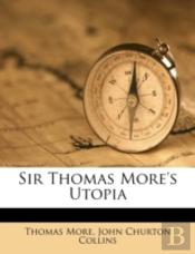 Sir Thomas More'S Utopia