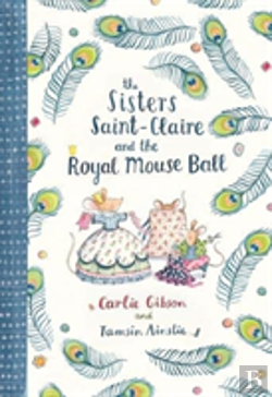 Bertrand.pt - Sisters Saint-Claire And The Royal Mouse Ball