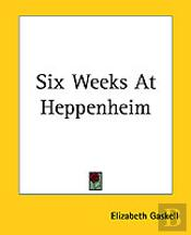 Six Weeks At Heppenheim