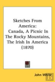 Sketches From America
