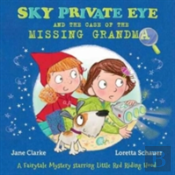 Sky Private Eye And The Case Of The Missing Grandma