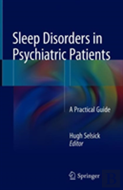 Sleep Disorders In Psychiatric Patients