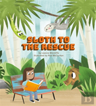 Sloth To The Rescue