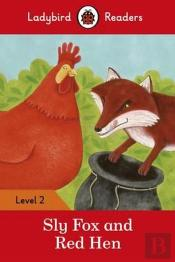 Sly Fox and Red Hen - Ladybird Readers: Level 2