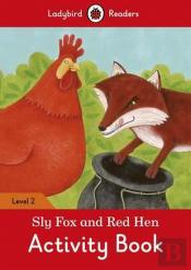 Sly Fox and Red Hen Activity Book - Ladybird Readers: Level 2
